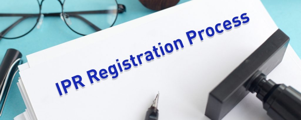 Registering for IPR in India? Here's a step-by-step guide
