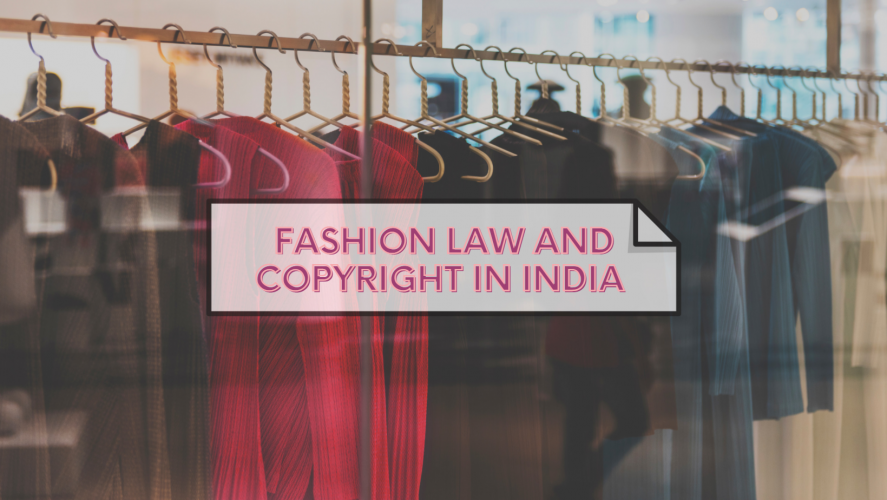 FASHION LAW AND COPYRIGHT IN INDIA INTRODUCTION (Instagram Post) (Facebook Cover)